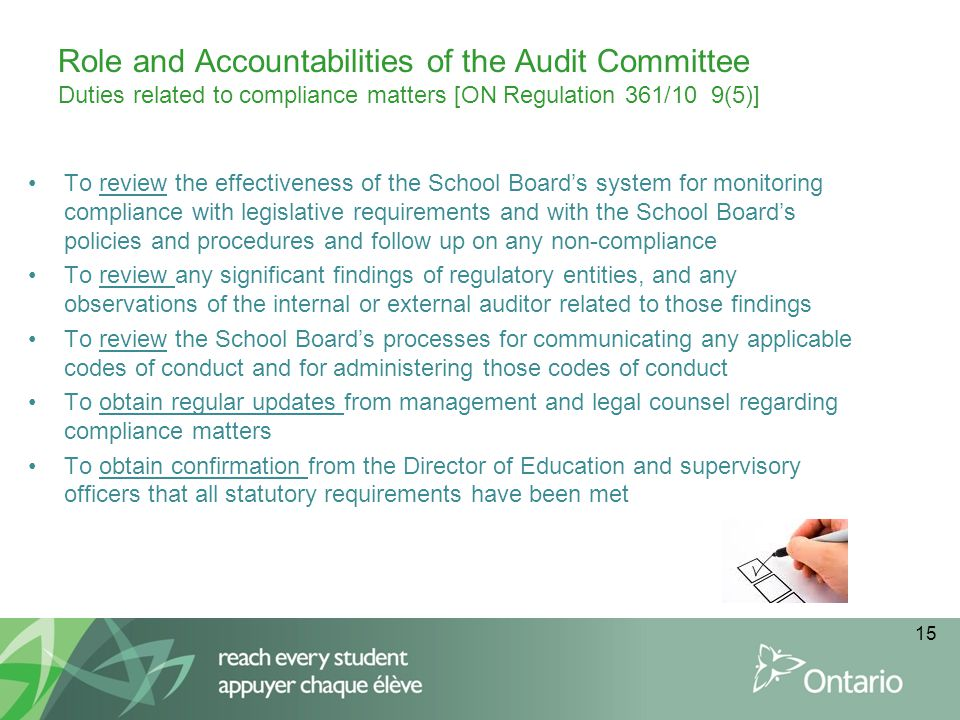 Role and Accountabilities of the Audit Committee Duties related to compliance matters [ON Regulation 361/10 9(5)]